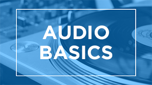 Audio Basics Video Series