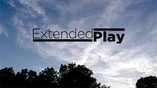 Extended Play Video Series